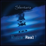 What's Real? Album Cover - Silentaria - Rixa White